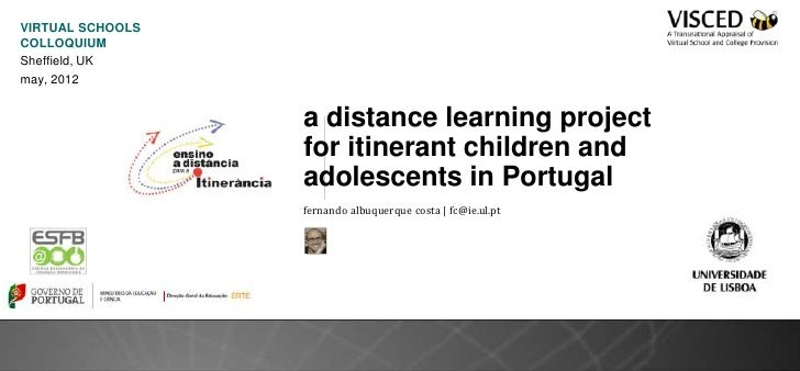 VIRTUAL SCHOOLSCOLLOQUIUMSheffield, UKmay, 2012                  a distance learning project                  for itineran...