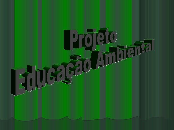 A educação ambiental se apresenta como umimportante desafio para o homem. Por isso, requer um adequado tratamento para a s...
