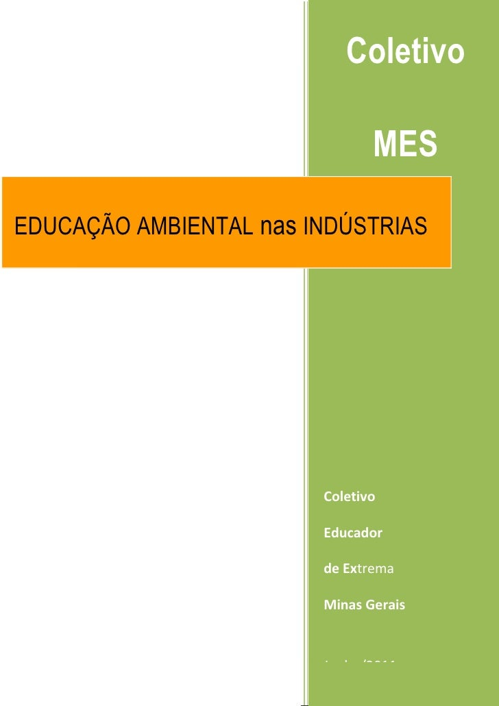 Projeto educação ambiental nas industrias 2011