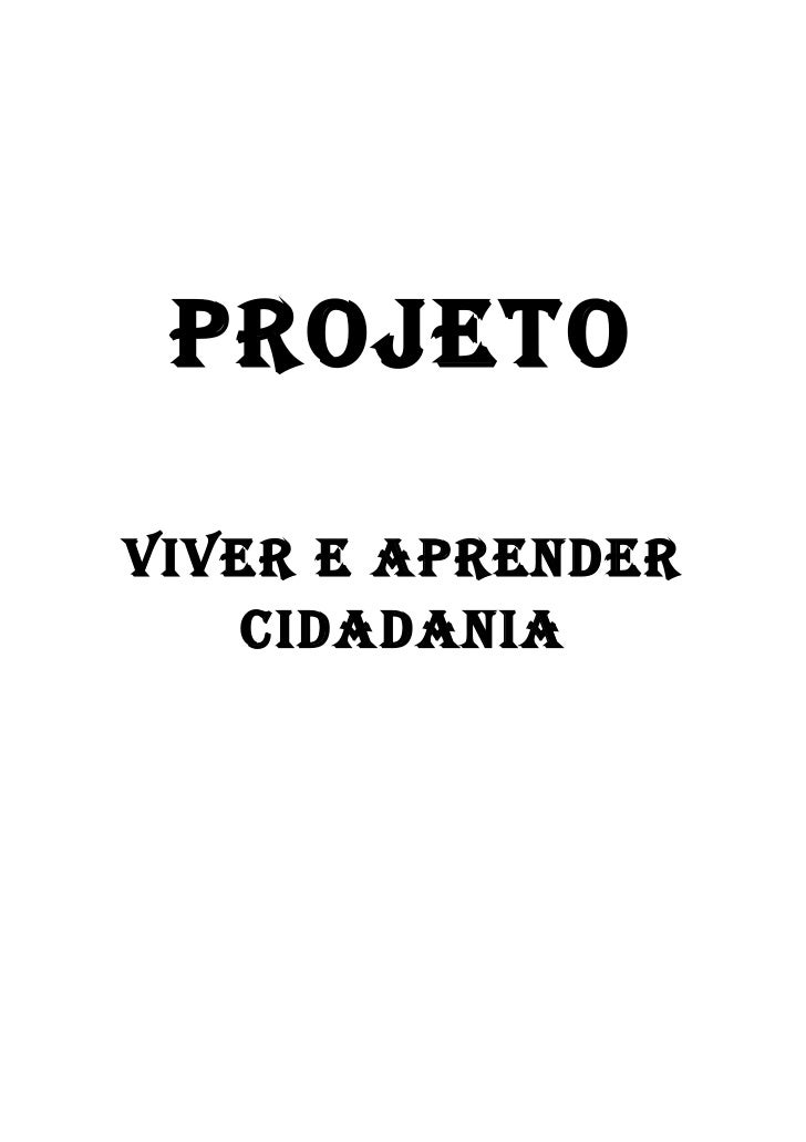 PROJETO  VIVER E APRENDER     CIDADANIA