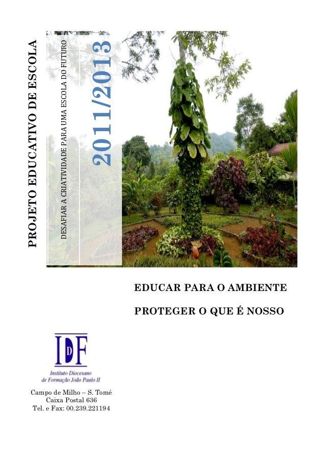 Projeto educativo   idf - 2012 2013