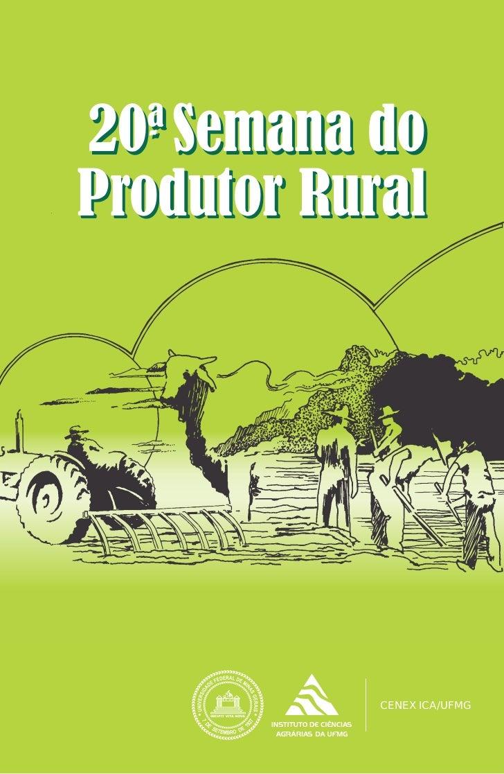 20ª Semana do   --Produtor Rural            CENEX ICA/UFMG