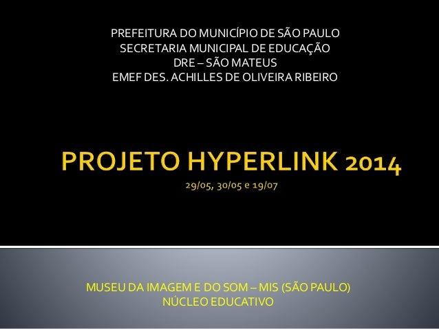 Projeto Hyperlink 2014