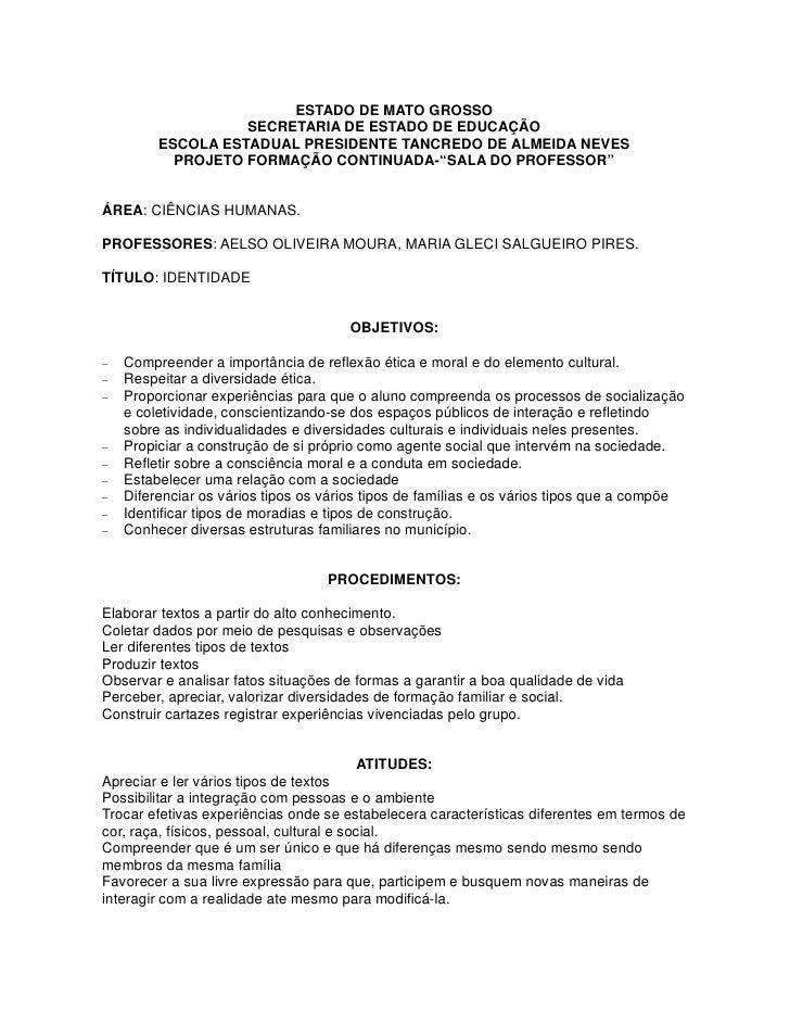 ESTADO DE MATO GROSSO                    SECRETARIA DE ESTADO DE EDUCAÇÃO          ESCOLA ESTADUAL PRESIDENTE TANCREDO DE ...