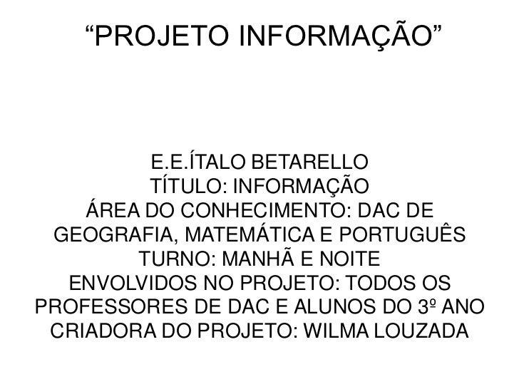 Projeto informação