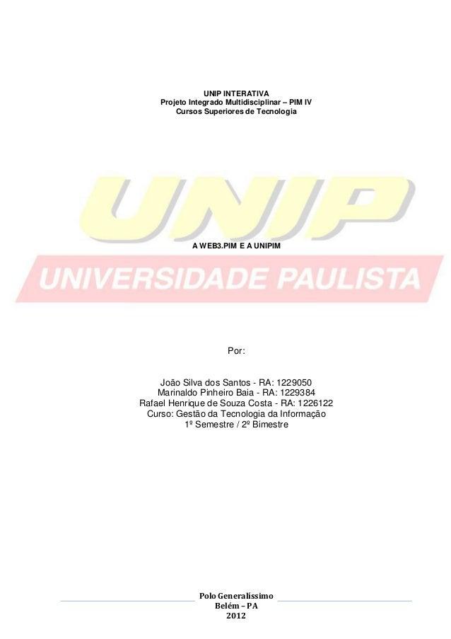 1                UNIP INTERATIVA    Projeto Integrado Multidisciplinar – PIM IV        Cursos Superiores de Tecnologia    ...