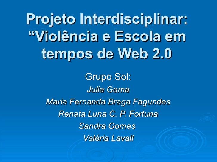 Projeto interdisciplinar alfabetização