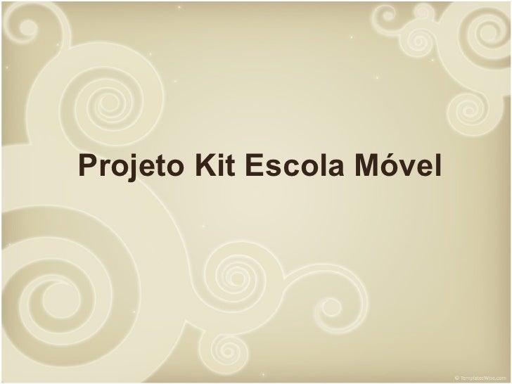 Projeto Kit Escola Móvel
