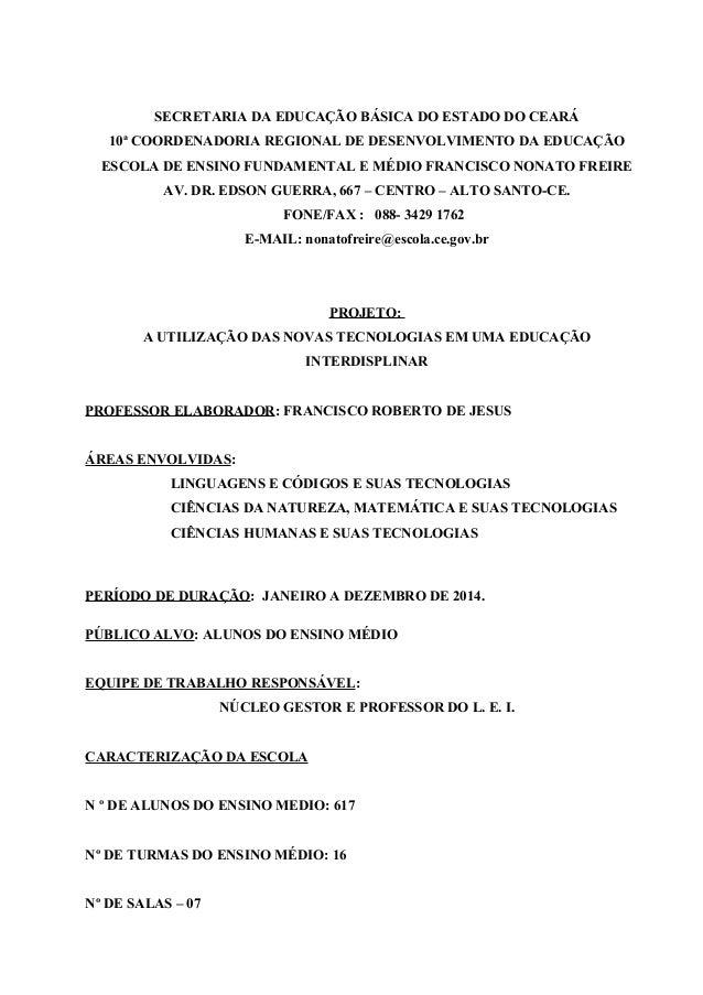 SECRETARIA DA EDUCAÇÃO BÁSICA DO ESTADO DO CEARÁ 10ª COORDENADORIA REGIONAL DE DESENVOLVIMENTO DA EDUCAÇÃO ESCOLA DE ENSIN...