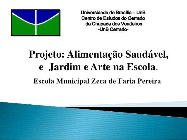 Projeto na escola zeca de farias (2)