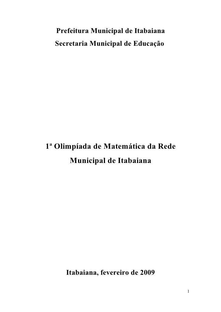 Prefeitura Municipal de Itabaiana   Secretaria Municipal de Educação     1ª Olimpíada de Matemática da Rede       Municipa...
