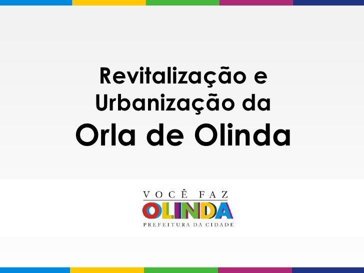 Revitalização e Urbanização da Orla de Olinda