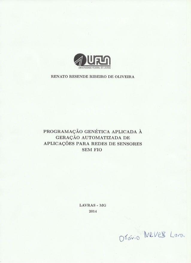 """x¡ IL**  UNIKJIRSIDAÉE FED """"RAI,  DE I/ IJRÀS  RENATO RESENDE RIBEIRO DE OLIVEIRA  PROGRAMAÇÃO GENÉTICA APLICADA A GERAÇÃO..."""