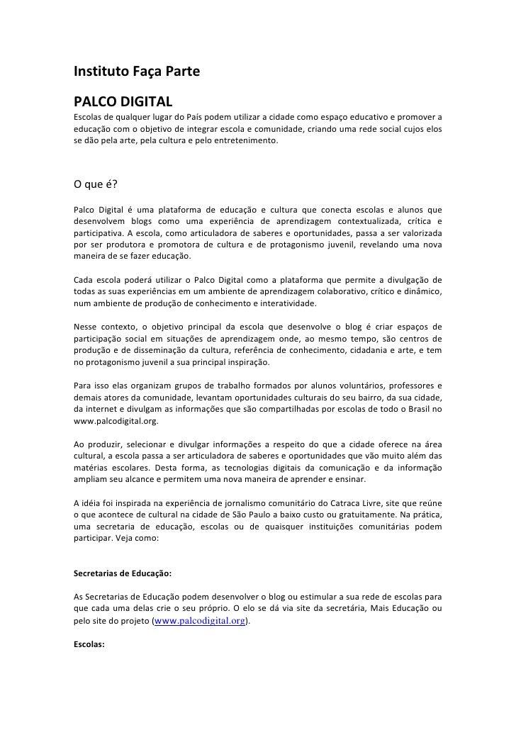 InstitutoFaçaParte  PALCODIGITAL EscolasdequalquerlugardoPaíspodemutilizaracidadecomoespaçoeducativoep...