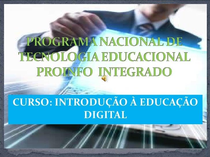 CURSO: INTRODUÇÃO À EDUCAÇÃO DIGITAL<br />