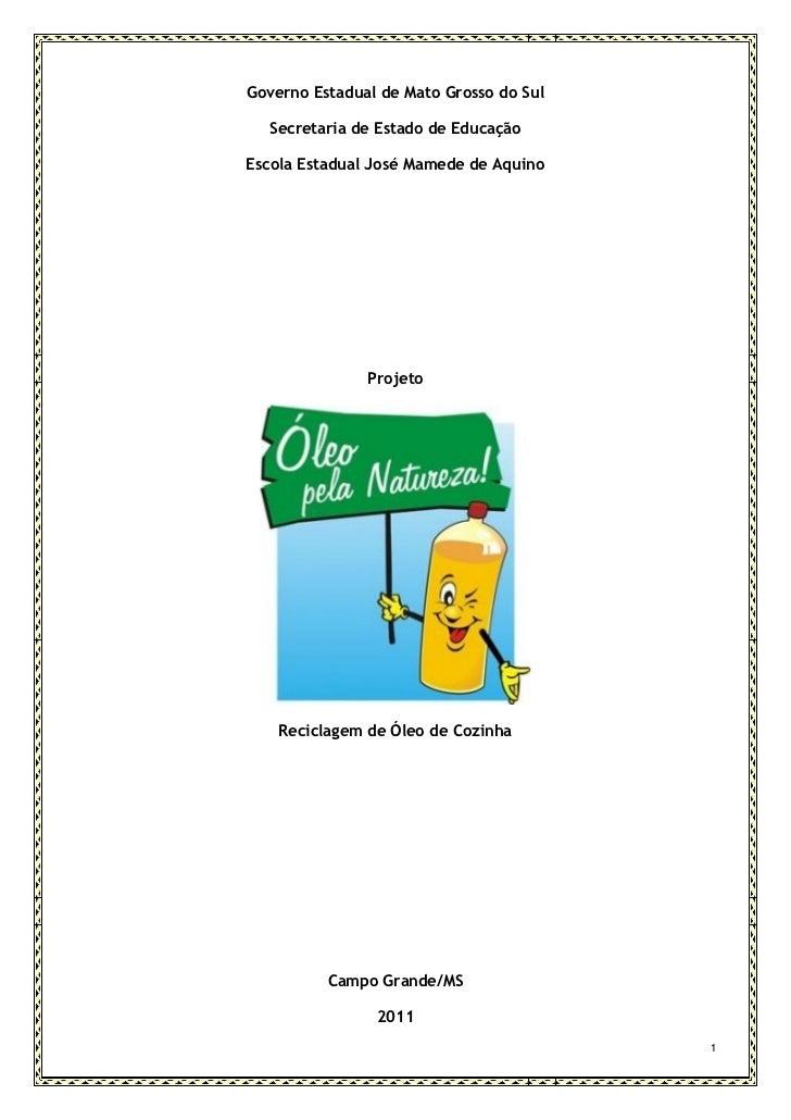 Governo Estadual de Mato Grosso do Sul  Secretaria de Estado de EducaçãoEscola Estadual José Mamede de Aquino             ...