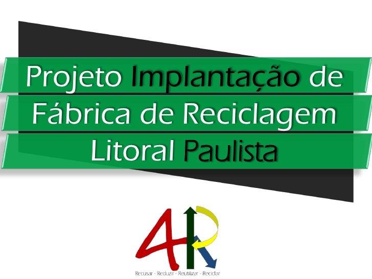 Projeto Reciclagem | 4R