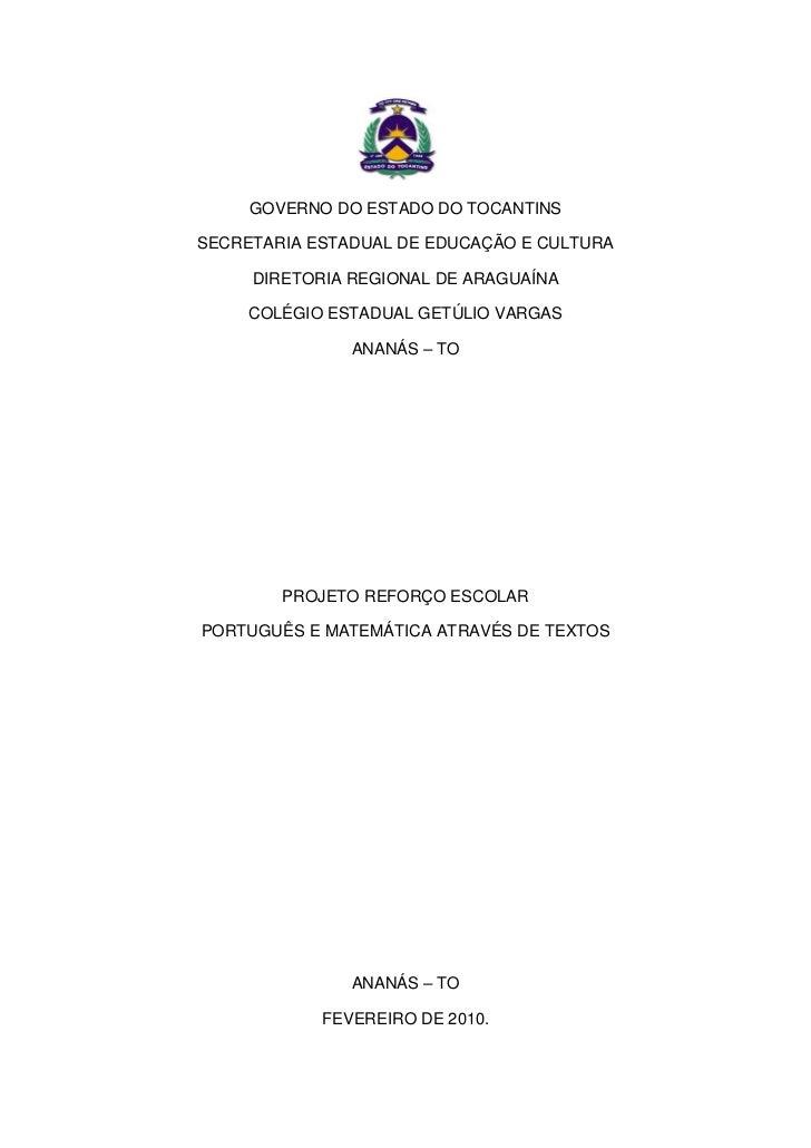 GOVERNO DO ESTADO DO TOCANTINSSECRETARIA ESTADUAL DE EDUCAÇÃO E CULTURA     DIRETORIA REGIONAL DE ARAGUAÍNA     COLÉGIO ES...