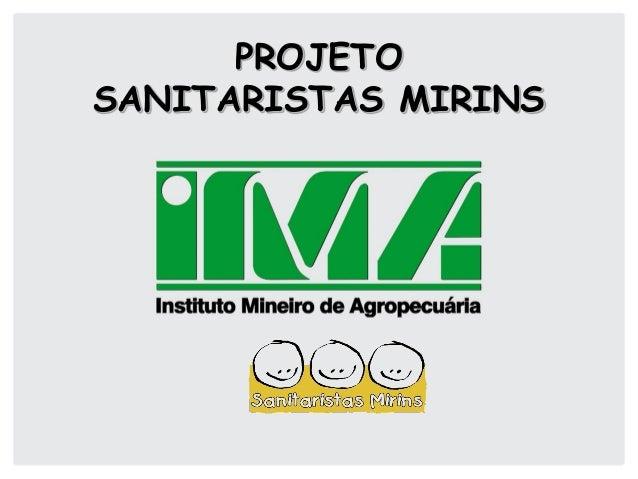 PROJETO SANITARISTAS MIRINS
