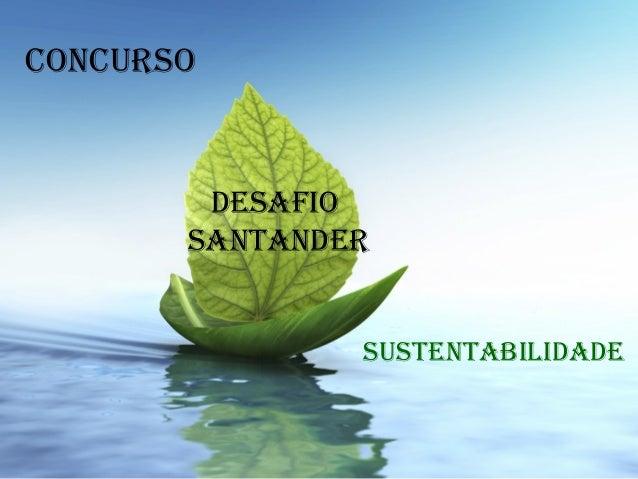 ConCurso sustentabilidade desafio santander