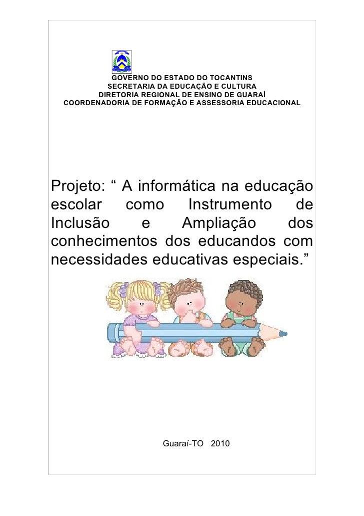 GOVERNO DO ESTADO DO TOCANTINS           SECRETARIA DA EDUCAÇÃO E CULTURA         DIRETORIA REGIONAL DE ENSINO DE GUARAÍ  ...