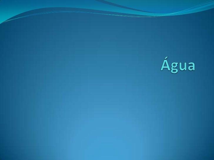 Água <br />