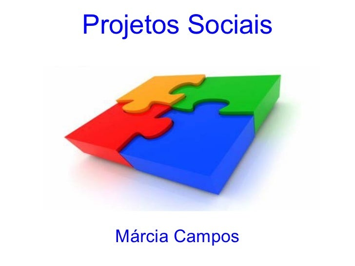Projetos Sociais Márcia Campos