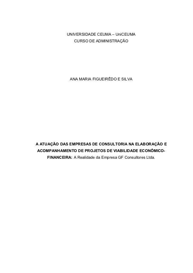 UNIVERSIDADE CEUMA – UniCEUMA                 CURSO DE ADMINISTRAÇÃO               ANA MARIA FIGUEIRÊDO E SILVAA ATUAÇÃO D...