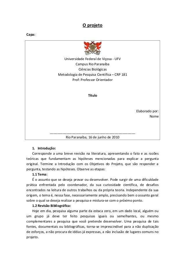 O projeto Capa: Universidade Federal de Viçosa - UFV Campus Rio Paranaíba Ciências Biológicas Metodologia de Pesquisa Cien...