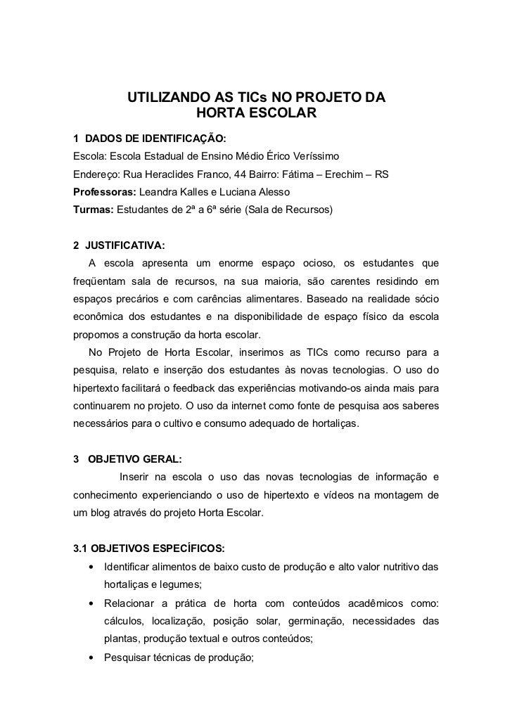 UTILIZANDO AS TICs NO PROJETO DA                     HORTA ESCOLAR1 DADOS DE IDENTIFICAÇÃO:Escola: Escola Estadual de Ensi...