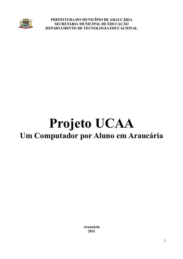 PREFEITURA DO MUNICÍPIO DE ARAUCÁRIA          SECRETARIA MUNICIPAL DE EDUCAÇÃO      DEPARTAMENTO DE TECNOLOGIA EDUCACIONAL...
