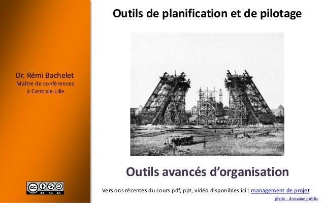 Dr. Rémi Bachelet Maître de conférences à Centrale Lille photo : domaine public Versions récentes du cours pdf, ppt, vidéo...