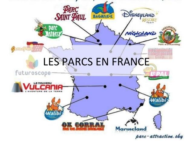LES PARCS EN FRANCE