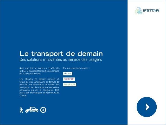 Le transport de demain  Des solutions innovantes au service des usagers  Quel que soit le mode ou le véhicule  utilisé, le...