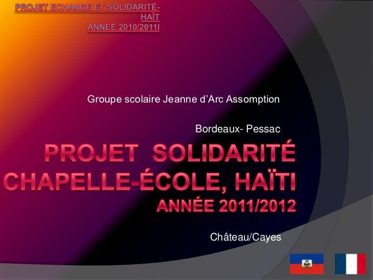 Projet solidarité chapelle école HaÏti 2011/2012