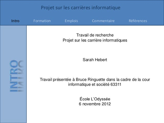 Projet sur les carrières informatiqueIntro   Formation       Emplois         Commentaire            Références            ...