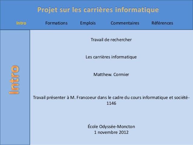 Intro         Formations        Emplois        Commentaires         Références                                     Travail...