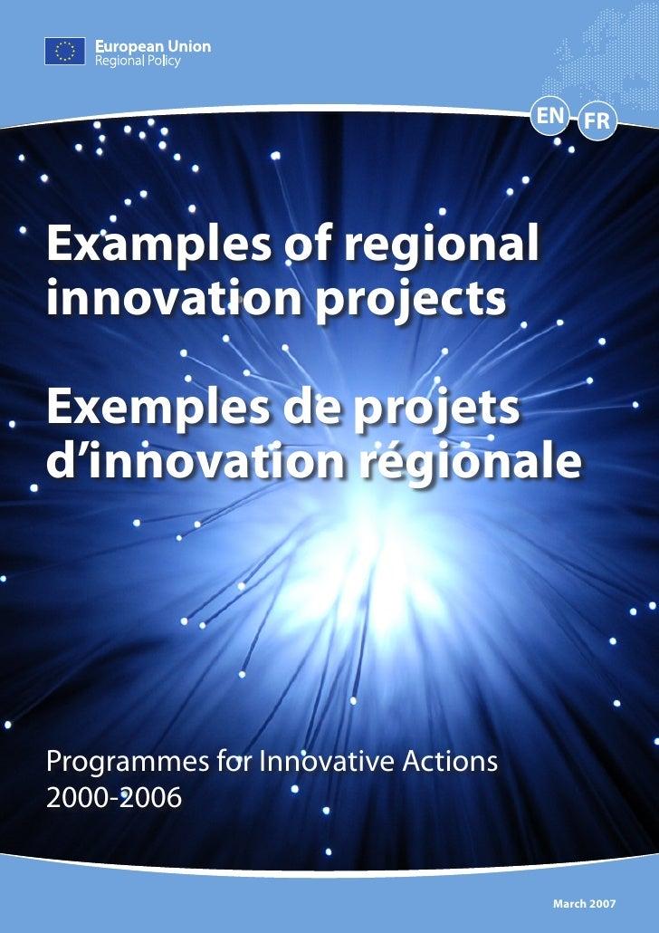 EN FR     Examples of regional innovation projects  Exemples de projets d'innovation régionale     Programmes for Innovati...