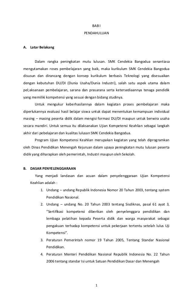 1 BAB I PENDAHULUAN A. Latar Belakang Dalam rangka peningkatan mutu lulusan. SMK Cendekia Bangodua senantiasa mengutamakan...