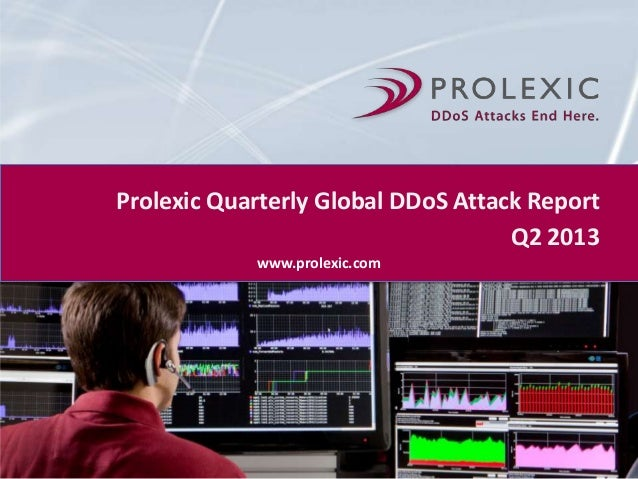 Prolexic Quarterly Global DDos Report Q2 2013