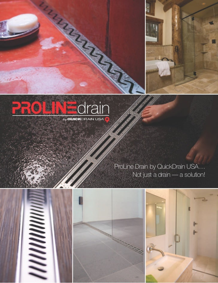 ProLine Drain by QuickDrain USA …       Not just a drain — a solution!