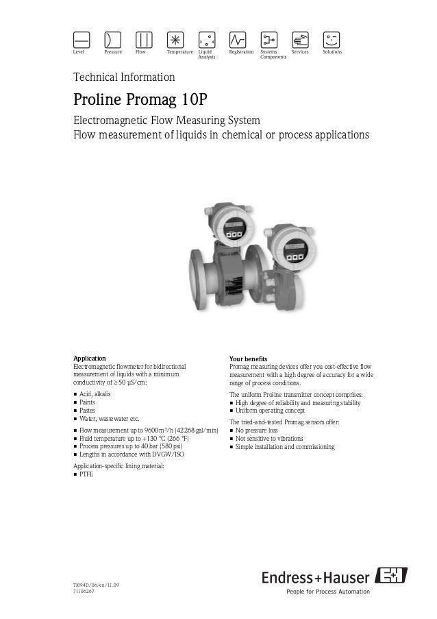 TI094D/06/en/11.0971106267Technical InformationProline Promag 10PElectromagnetic Flow Measuring SystemFlow measurement of ...