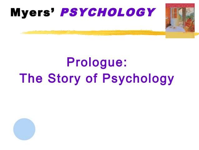 Myers' PSYCHOLOGY        Prologue: The Story of Psychology