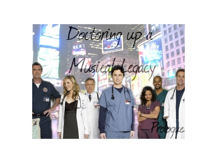 Doctoring Up! A Musical Legacy--Prologue