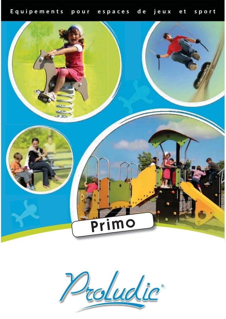 Equipements   pour   espaces   de   jeux   et   sport                     Primo