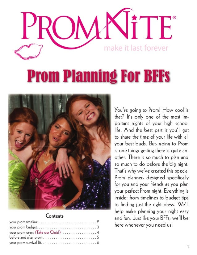 You're going to Prom! How cool is that? It's only one of the most im- portant nights of your high school life. And the bes...
