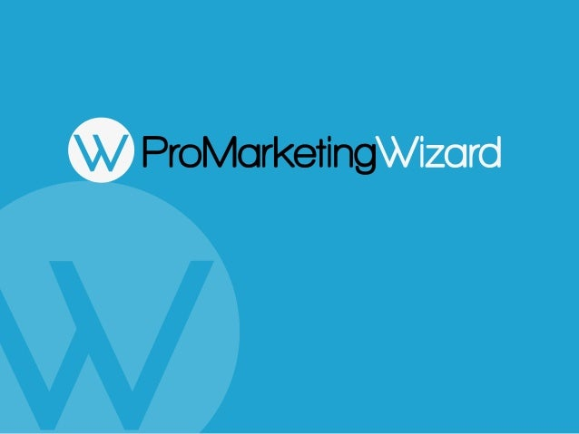 ProMarketing Wizard  Innovative online marketing solutions to maximize return on marketing investment (ROMI)  Solution a...
