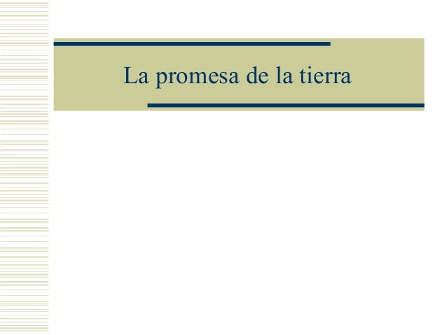 Promesa de la_tierra_power_point