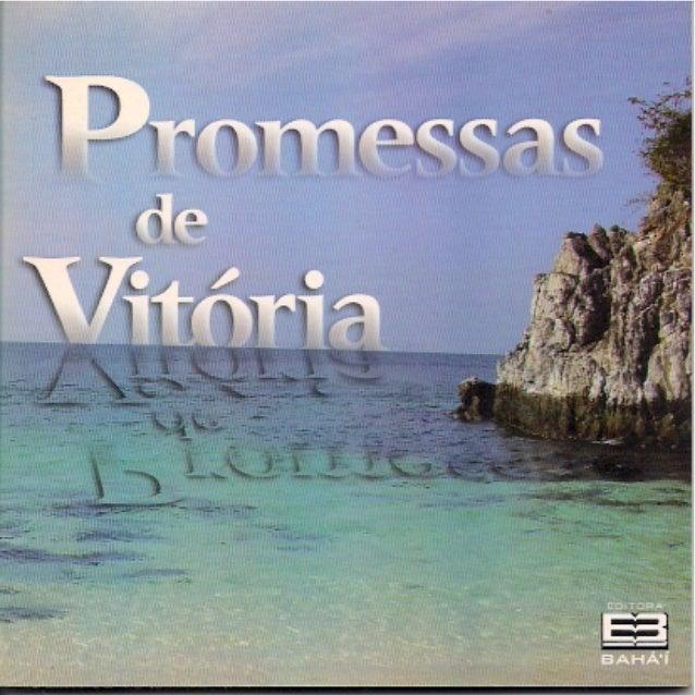 PROMESSAS DE VITÓRIA ASSEMBLÉIA ESPIRITUAL NACIONAL DOS BAHÁ'ÍS DO BRASIL