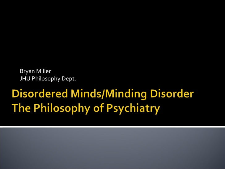 Disordered Minds/Minding Disorder